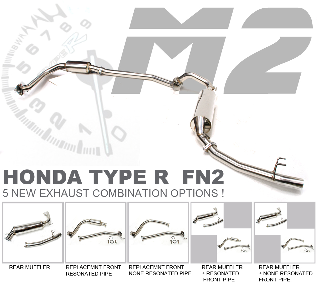 NEW FN2 HONDA TYPE R STAINLESS STEEL M2 EXHAUST