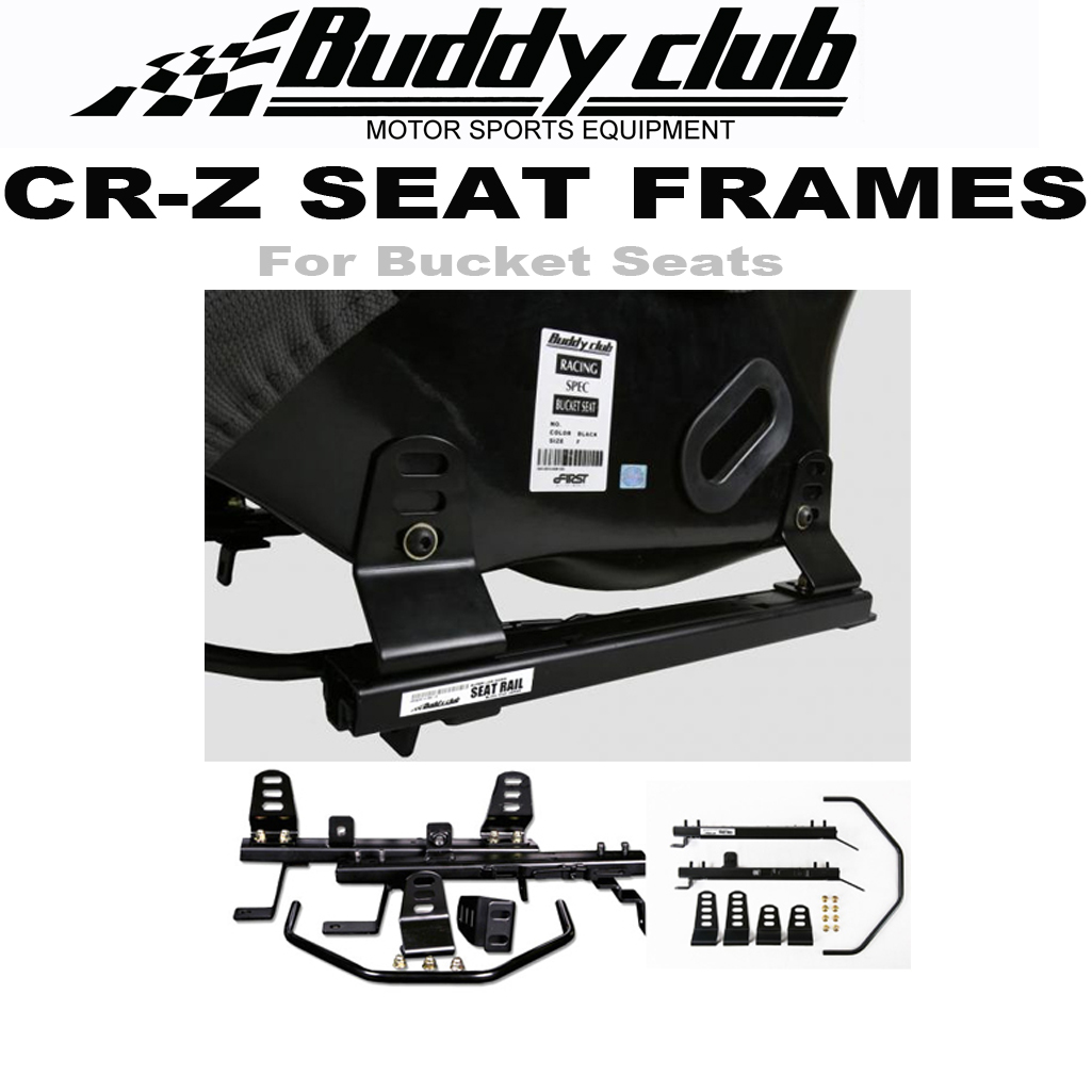 BUDDY CLUB CRZ SEAT FRAMES - NEW